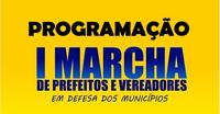 1ª Marcha a Cuiabá – Prefeitos e Vereadores em Defesa dos Municípios Mato-grossenses