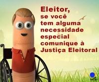 Eleitor, se você tem alguma necessidade especial comunique à Justiça Eleitoral