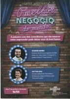"""SEBRAE apresenta """"O Melhor Negócio do Mundo"""" em Barra do Garças"""