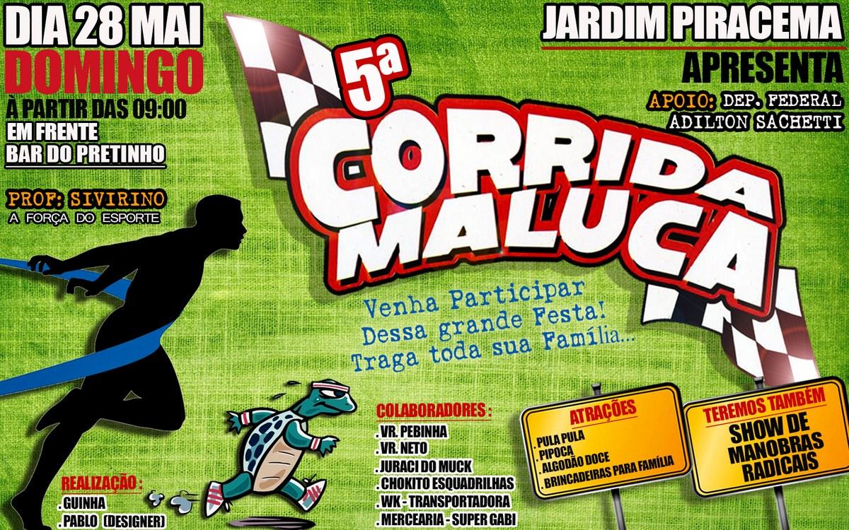 V Corrida Maluca acontece nesse domingo no Jardim Piracema — Câmara  Municipal de Barra do Garças 863fc7165c699